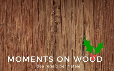 "Creazioni di Natale: ""Moments on Wood"""